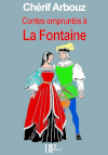 Ebook - Literature - Contes empruntés à La Fontaine - Claude Avermont