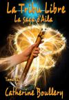 Ebook - Fantasy - La Tribu Libre - Catherine Boullery